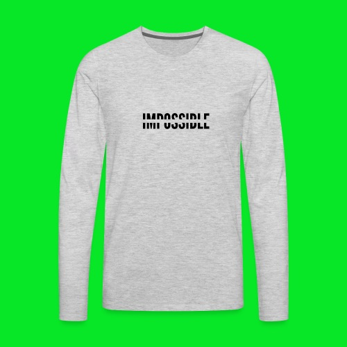 Impossible - Men's Premium Long Sleeve T-Shirt