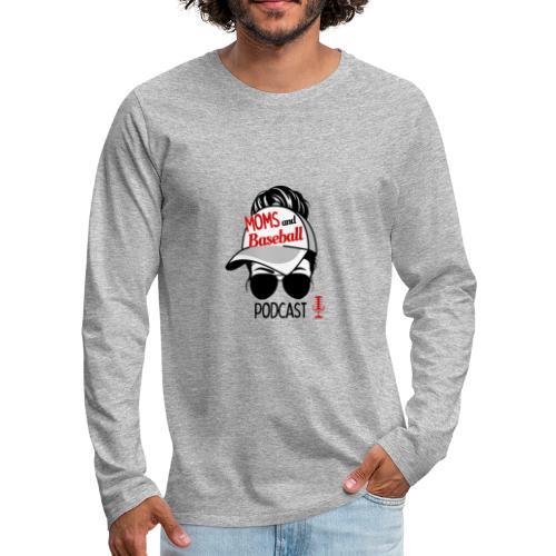 Moms and Baseball - Men's Premium Long Sleeve T-Shirt