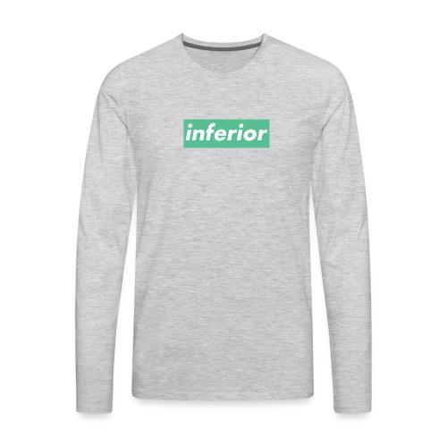 inferior - Men's Premium Long Sleeve T-Shirt