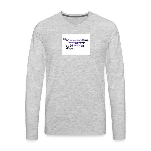 Do something better - Men's Premium Long Sleeve T-Shirt