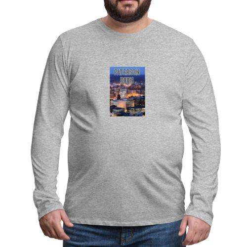 Paterson Born - Men's Premium Long Sleeve T-Shirt