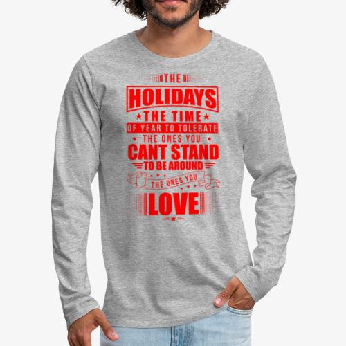 funny holiday shirt red - Men's Premium Long Sleeve T-Shirt