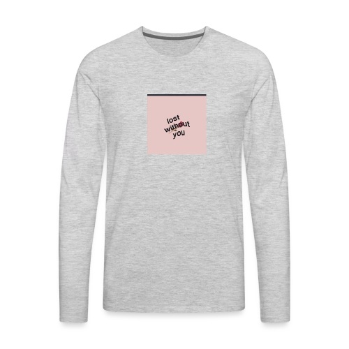 Lost whitout you hoddie - Men's Premium Long Sleeve T-Shirt