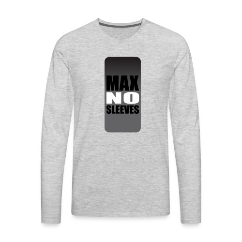 nosleevesgrayiphone5 - Men's Premium Long Sleeve T-Shirt