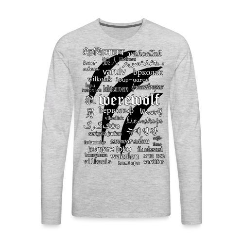 Werewolf in 33 Languages - Men's Premium Long Sleeve T-Shirt