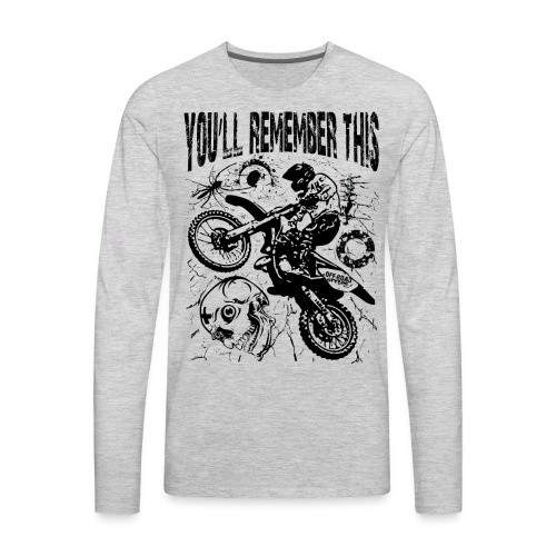 Remember Motocross - Men's Premium Long Sleeve T-Shirt