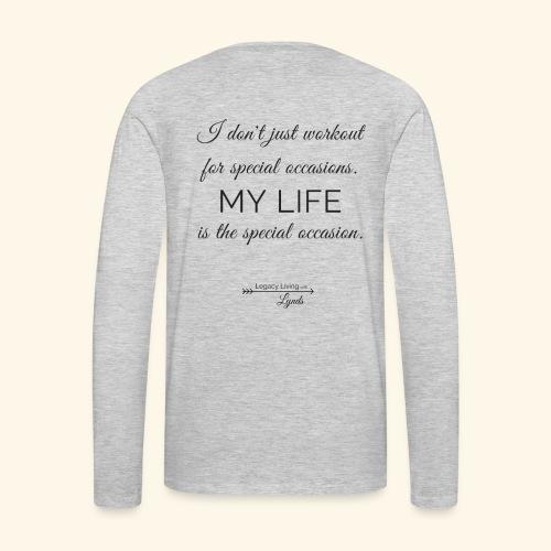My Life Occasion - Men's Premium Long Sleeve T-Shirt