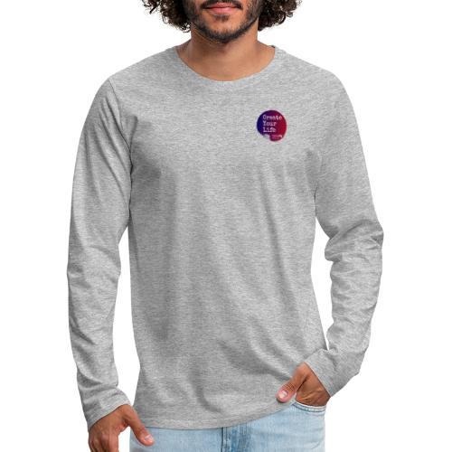 Create Your Life Sticker - Men's Premium Long Sleeve T-Shirt