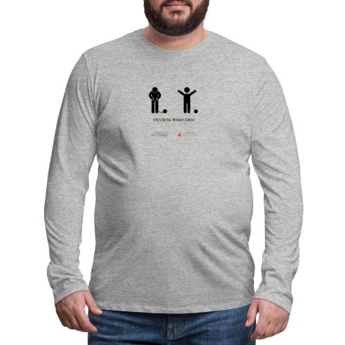 Life's better without cables: Prisoners - SELF - Men's Premium Long Sleeve T-Shirt