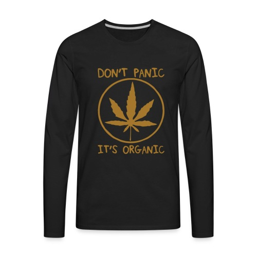 Don't Panic....It's Organic - Men's Premium Long Sleeve T-Shirt