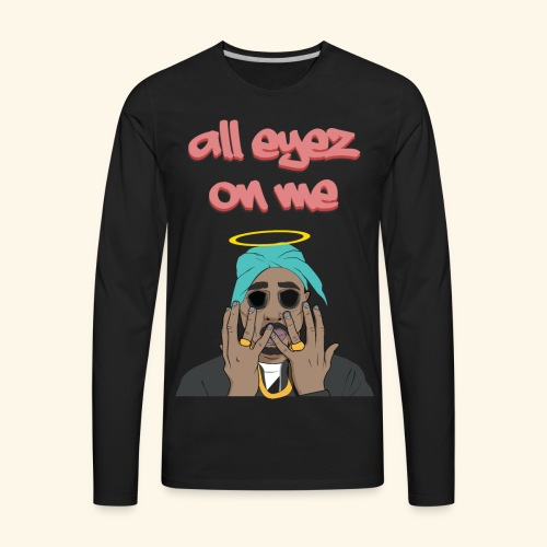 Pac Amaru Shakur Hip Hop Greatest Rapper - Men's Premium Long Sleeve T-Shirt