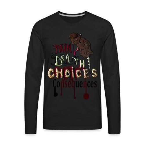 Consequences - Men's Premium Long Sleeve T-Shirt