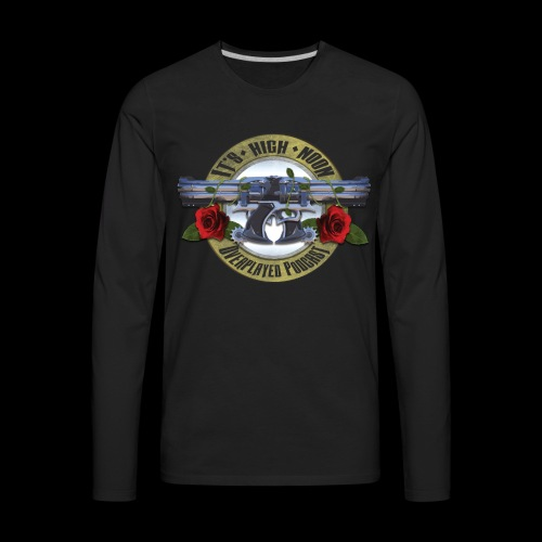 Overplayed - It's High Noon - Men's Premium Long Sleeve T-Shirt