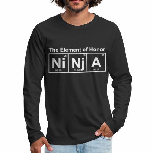 The Element Of Honor = NINJA - Men's Premium Long Sleeve T-Shirt