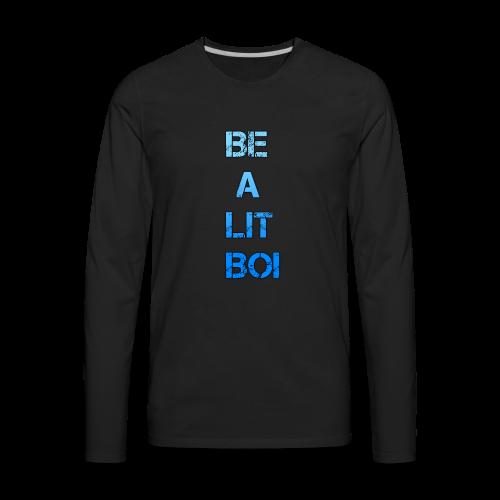 BE A LIT BOI Special - Men's Premium Long Sleeve T-Shirt