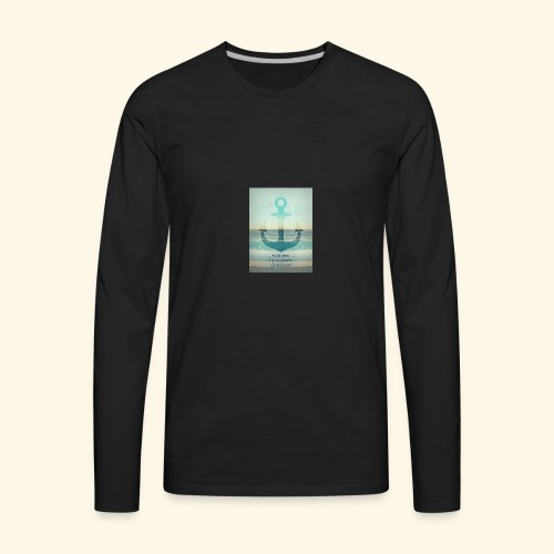 God is my anchor - Men's Premium Long Sleeve T-Shirt