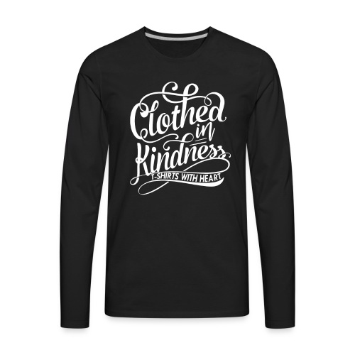 Clothed in Kindess logo shirt - Men's Premium Long Sleeve T-Shirt