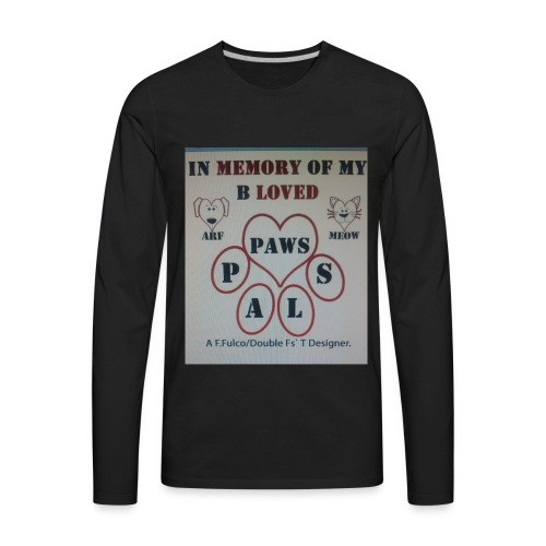 It's About Those Whos' Pooches & Cats Had Passed - Men's Premium Long Sleeve T-Shirt
