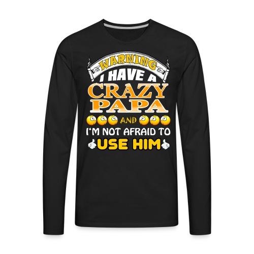 Limited Tshirt Edition for PAPA - Men's Premium Long Sleeve T-Shirt
