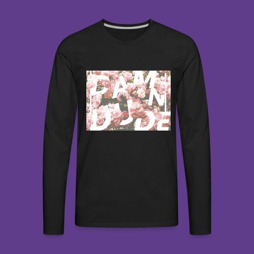 Damn Dude First edition - Men's Premium Long Sleeve T-Shirt