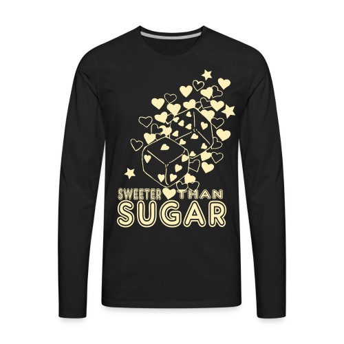 SWEETER THAN SUGAR - Men's Premium Long Sleeve T-Shirt