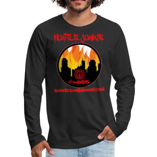 Hustle Junkie/foBIDS - Men's Premium Long Sleeve T-Shirt