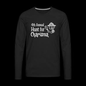4th Annual Hunt for Charisma - Men's Premium Long Sleeve T-Shirt