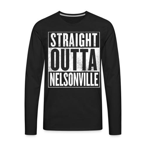 Straight Outta Nelsonville - Men's Premium Long Sleeve T-Shirt