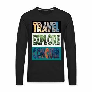 Travel, Explore & Conquer - Men's Premium Long Sleeve T-Shirt