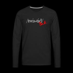 Twistid Ink - Men's Premium Long Sleeve T-Shirt