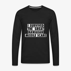 missile scare hawaii - Men's Premium Long Sleeve T-Shirt