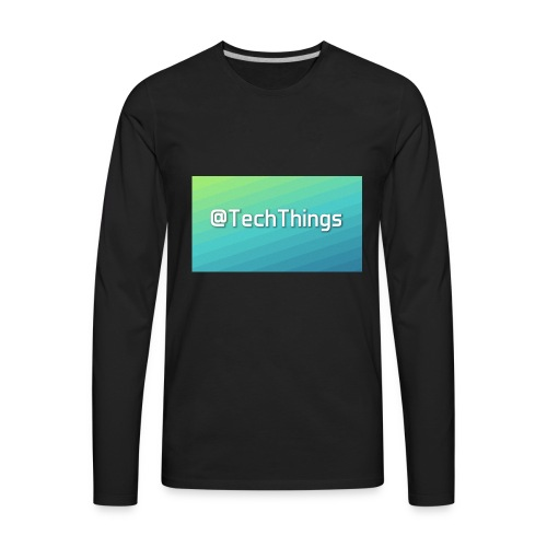 TechThings - Men's Premium Long Sleeve T-Shirt