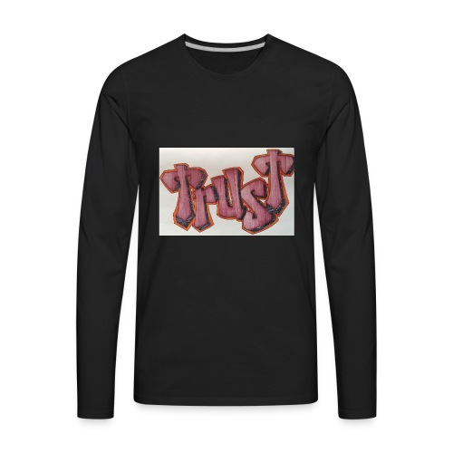 TRUST - Men's Premium Long Sleeve T-Shirt
