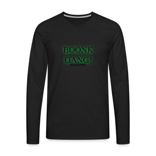 Boonk Gang Exclusive Tee - Men's Premium Long Sleeve T-Shirt