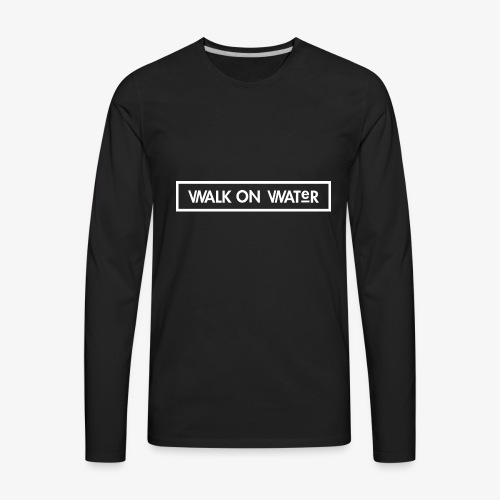 Walk on Water (Small Logo) - Men's Premium Long Sleeve T-Shirt
