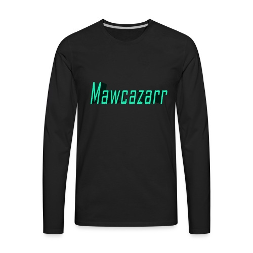 Mawcazarr - Men's Premium Long Sleeve T-Shirt