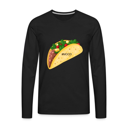 Mood Taco Tee - Men's Premium Long Sleeve T-Shirt