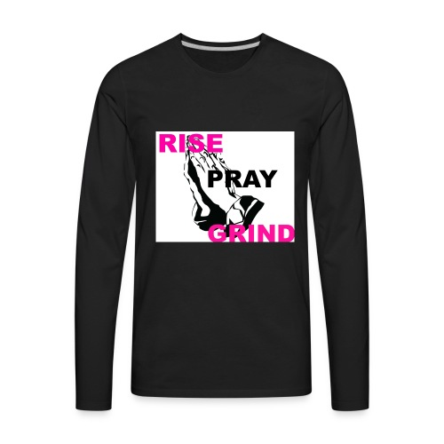 RISE_PRAY_GRIND_2 - Men's Premium Long Sleeve T-Shirt