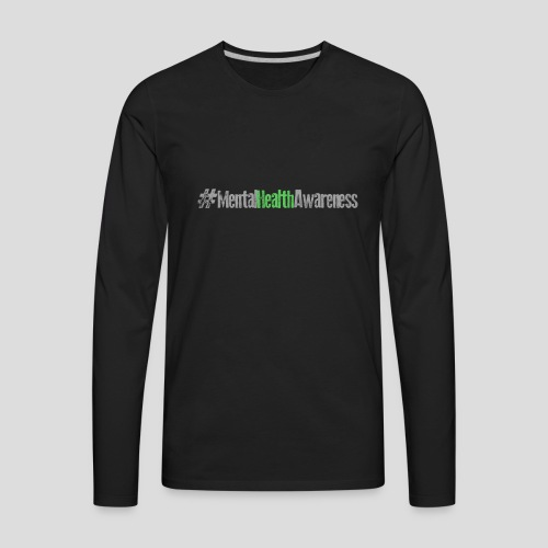 #MentalHealthAwareness - Men's Premium Long Sleeve T-Shirt