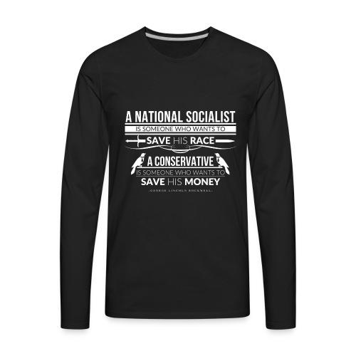 A National Socialist - Men's Premium Long Sleeve T-Shirt