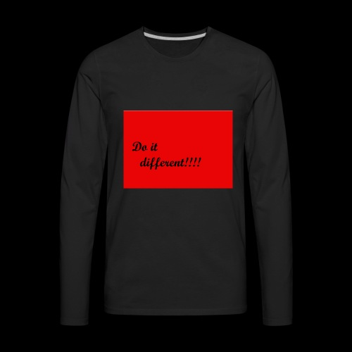 do it different - Men's Premium Long Sleeve T-Shirt