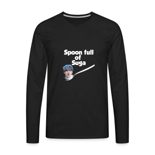 Spoon Full Of Suga - Men's Premium Long Sleeve T-Shirt
