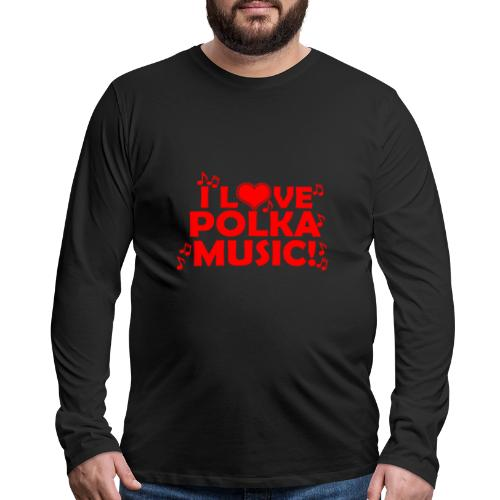 polka music - Men's Premium Long Sleeve T-Shirt