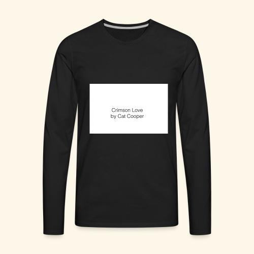 Crimson Love by Cat Cooper - Men's Premium Long Sleeve T-Shirt