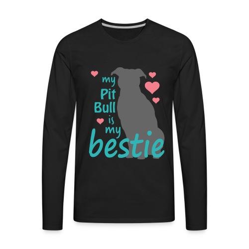 Pit Bull Bestie - Men's Premium Long Sleeve T-Shirt