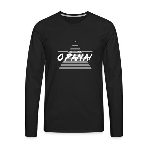 O Pana! - Men's Premium Long Sleeve T-Shirt