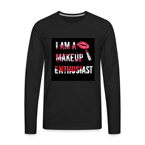 MAKEUP ENTHUSIAST (VERSION 2) - Men's Premium Long Sleeve T-Shirt