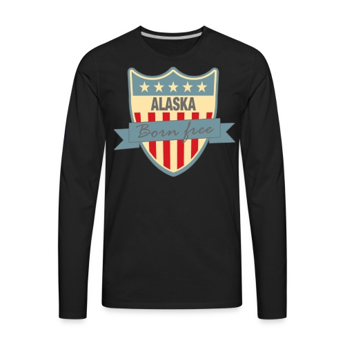 Alaska Born Free Ramirez - Men's Premium Long Sleeve T-Shirt