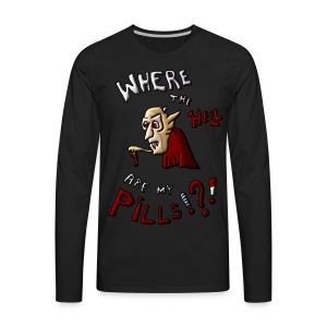 Where are my pills? - Men's Premium Long Sleeve T-Shirt