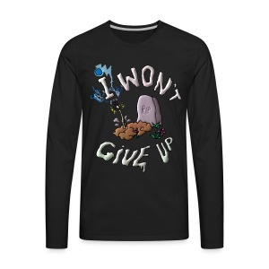 Won't Give Up! - Men's Premium Long Sleeve T-Shirt